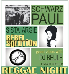 Reggae Night mit Schwarzpaul - Sista Argie & Rebel Solution