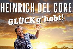 Bild: Heinrich del Core - Glück g´habt