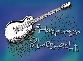 12. Haßfurter Bluesnacht - mit STEALIN, Matchbox Bluesband, Sydney Ellis & her Midnight Preachers