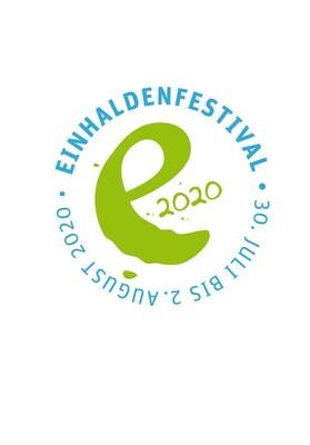 17. Einhaldenfestival 2021 - Festivalticket 3 Tage