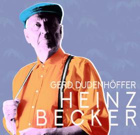Bild: Gerd Dudenhöffer - spielt Heinz Becker