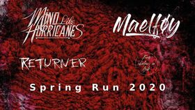 Maelføy - Spring Tour 2020 - mit: Mind Like Hurricanes
