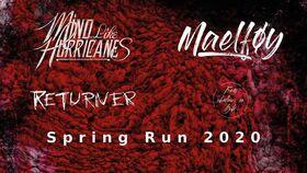Maelføy - Spring Tour 2020 - mit: Mind Like Hurricanes