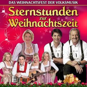 Sternstunden zur Weihnachtszeit - Das Weihnachtsfest der Volksmusik