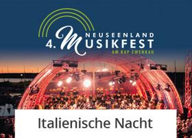 Bild: Italienische Nacht - Ein Fest der Sinne mit unsterblichen Melodien von Giuseppe Verdi, Giacomo Puccini u.a.