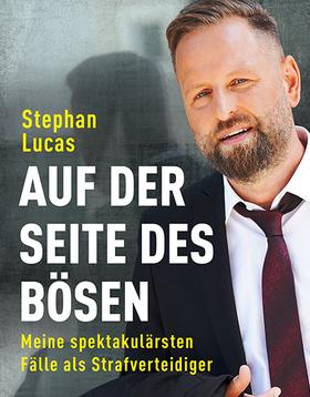 Stephan Lucas - Auf der Seite des Bösen