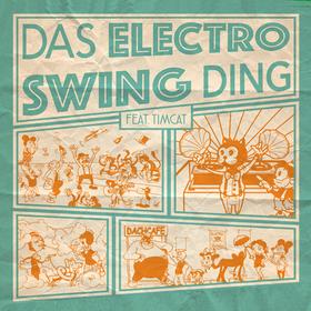 Bild: Das Electro Swing Ding feat. Timcat
