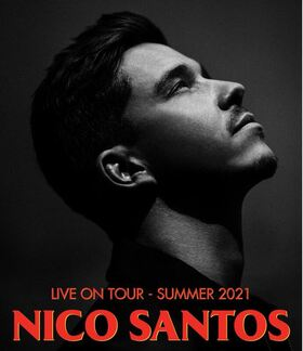 Bild: Nico Santos - Live On Tour - Summer 2021