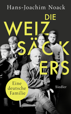 Bild: Hans-Joachim Noack: Die Weizsäckers
