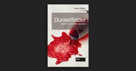 Mörderische Weinprobe - Dunkelfelder oder ein bitterer Abgang