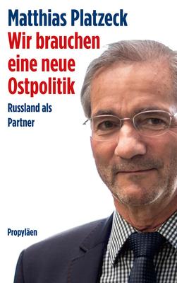 Bild: Matthias Platzeck: Russland als Partner