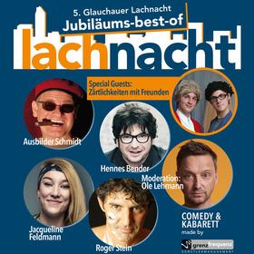 Bild: 5. Glauchauer Lachnacht - mit Hennes Bender, Zärtlichkeiten mit Freunden u.a.