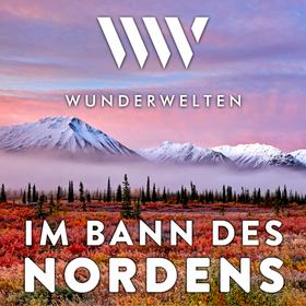 WunderWelten: Im Bann des Nordens