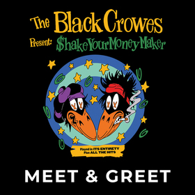 The Black Crowes - Hard to Handle - Meet & Greet Upgrade