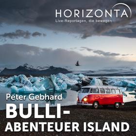 Bild: HORIZONTA LÜBECK: Bulli-Abenteuer Island - 10 000 km über die Insel aus Feuer und Eis