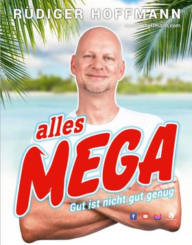 RÜDIGER HOFFMANN - Alles Mega