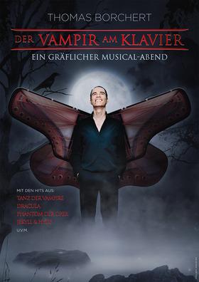 Bild: Thomas Borchert - Der Vampir am Klavier - Ein gräflicher Streifzug durch 30 Jahre Musical