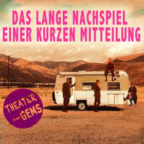 Bild: Theater in der GEMS Das lange Nachspiel einer kurzen Mitteilung