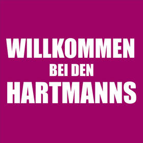 Bild: Willkommen bei den Hartmanns