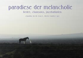 Bild: Dieter Koller »Paradies der Melancholie«