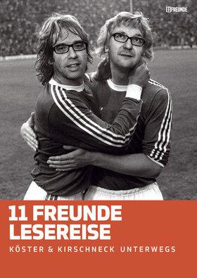 11FREUNDE live - Köster & Kirschneck lesen vor und zeigen Filme