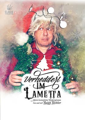 """""""Verheddert im Lametta"""" Comedy • Kabarett / Ralph Richter"""