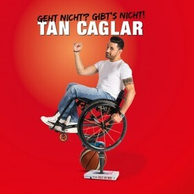 Bild: Tan Caglar - Geht nicht? Gibt´s nicht!