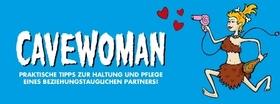 Bild: CAVEWOMAN - am Valentinstag!