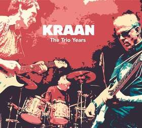 Bild: KRAAN • Die Kultband - The Trio Years