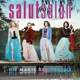 Bild: Salut Salon - Die Magie der Träume - Live - Tour Frühjahr 2020