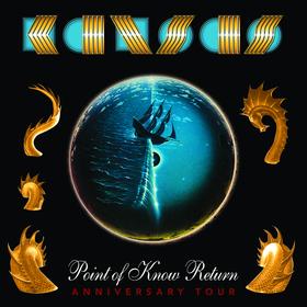 KANSAS - Point of Know Return- Anniversary Tour 2022