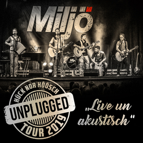 MILJÖ - MILJÖ - Unplugged Tour 2021