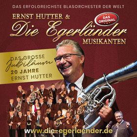Ernst Hutter & Die Egerländer Musikanten - DAS ORIGINAL - Tournee 2020 / 2021