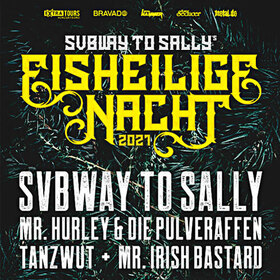 Bild: EISHEILIGE NACHT mit SUBWAY TO SALLY - Mr. Hurley & die Pulveraffen + Tanzwut + Mr. Irish Bastard
