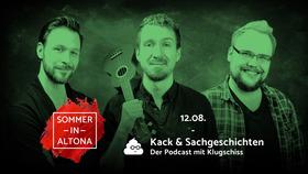 Bild: Kack & Sachgeschichten - Der Podcast mit Klugschiss