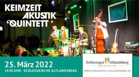 Bild: Keimzeit in der Schlosskirche - Keimzeit Akustik Quintett