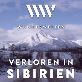 WunderWelten: Verloren in Sibirien
