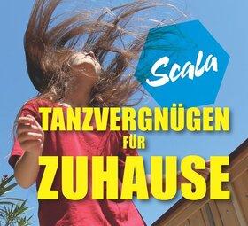 Scala Tanzvergnügen für Zuhause