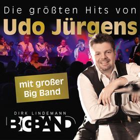 Die größten Hits von UDO JÜRGENS - Die ultimative Show mit der großen Dirk Lindemann BigBand