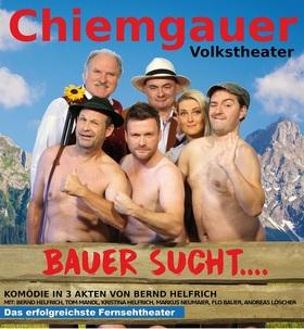 Bild: Chiemgauer Volkstheater - Bauer sucht...