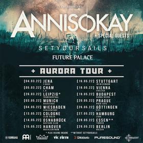 ANNISOKAY - EU TOUR