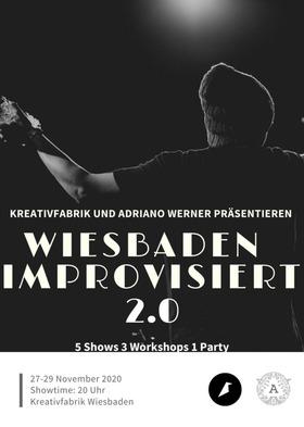 Wiesbaden Improvisiert - Tag 1: Improgylcerin & Rhein-Main Impro Match