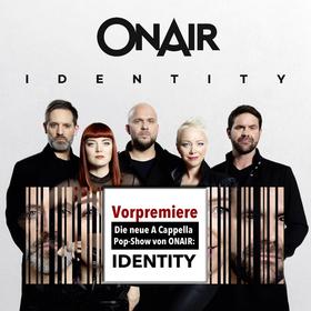Bild: ONAIR - IDENTITY (A Cappella Pop Show)