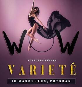 Bild: Wow - Potsdams erstes Varieté