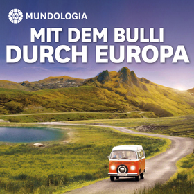 Bild: MUNDOLOGIA: Mit dem Bulli durch Europa