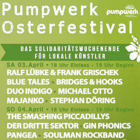 Pumpwerk Osterfestival - Das Solidaritätswochenende für lokale Künstler