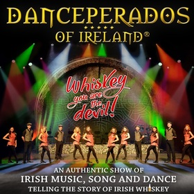 Bild: Danceperados of Ireland - Whiskey you are the devil! - An authentic show of Irish music, song and dance