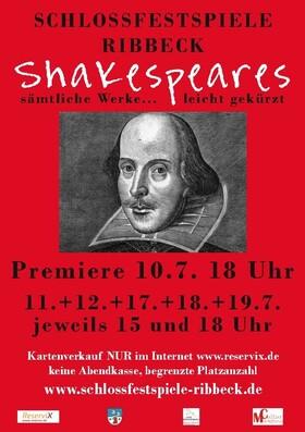 Bild: Shakespeares sämtliche Werke... leicht gekürzt! - Premiere Ribbeck