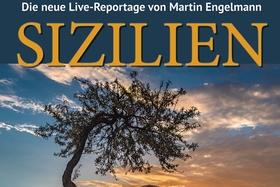 Bild: Live-Multivision - SIZILIEN mit Martin Engelmann