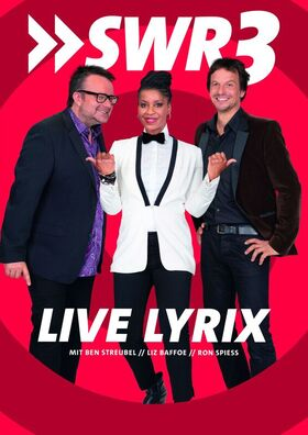 SWR3 Live-Lyrix - Staffel 2020 mit Natalia Avelon, Ben Streubel und Ronald Spiess